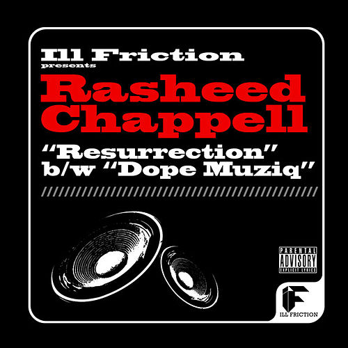 Resurrection b/w Dope Muziq by Rasheed Chappell