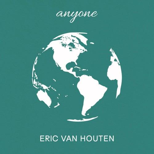 Anyone de Eric Van Houten