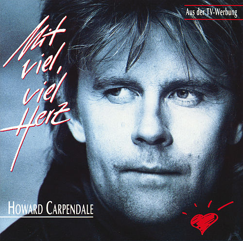 Mit viel, viel Herz de Howard Carpendale