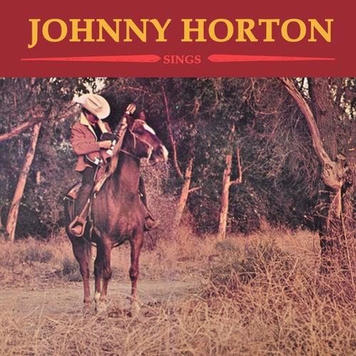 Johnny Horton Sings by Johnny Horton