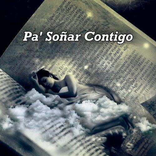 Pa' Soñar Contigo de Various Artists
