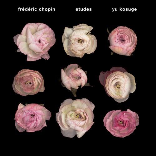 Chopin: Etudes by Yu Kosuge
