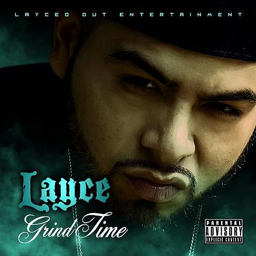 Grind Time by Layce