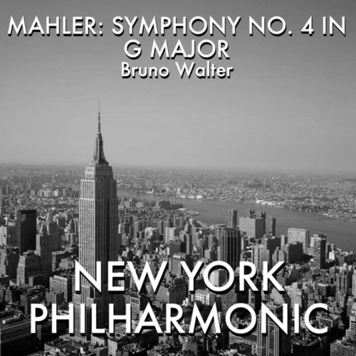Mahler: Symphony No. 4 in G Major fra Bruno Walter