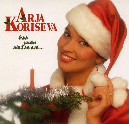Saa joulu aikaan sen by Arja Koriseva