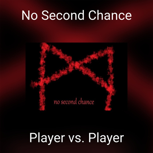 No Second Chance by Player