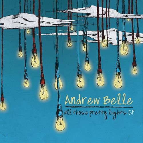 All Those Pretty Lights EP by Andrew Belle