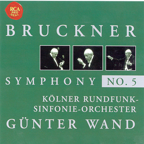 Bruckner: Symphony No. 5 by Günter Wand