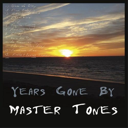 Years Gone By von Mastertones
