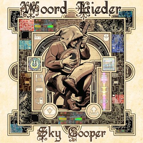 Woord Lieder by Sky Cooper