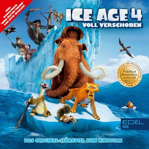 Ice Age 4 - Voll verschoben (Das Original-Hörspiel zum KInofilm) von Ice Age