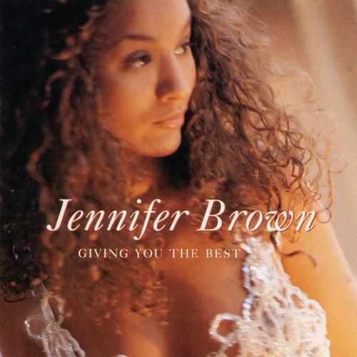 Giving You The Best de Jennifer Brown