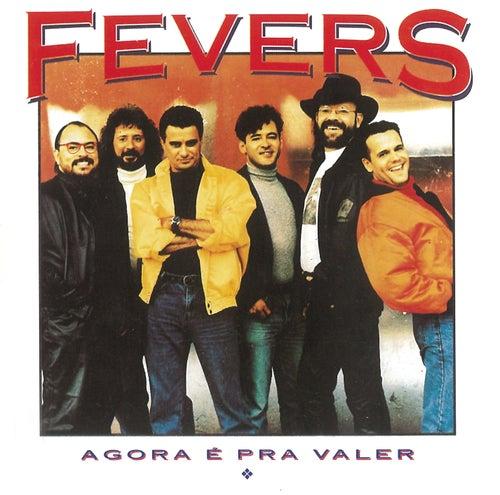 Agora É Pra Valer von The Fevers