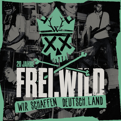Wir schaffen Deutsch.Land von Frei.Wild