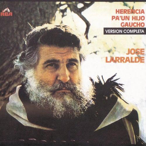 Herencia Para Un Hijo Gaucho de Jose Larralde