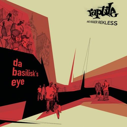 Da Basilisk's Eye von Raptile