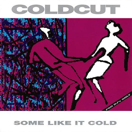 Some Like It Cold de Coldcut