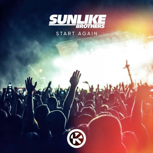 Start Again von Sunlike Brothers