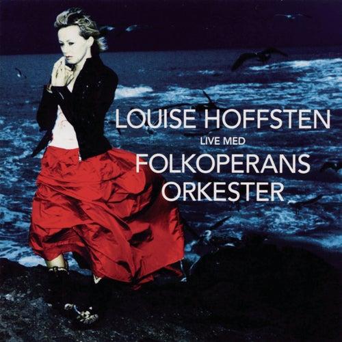 Live Med Folkoperans Orkester de Louise Hoffsten