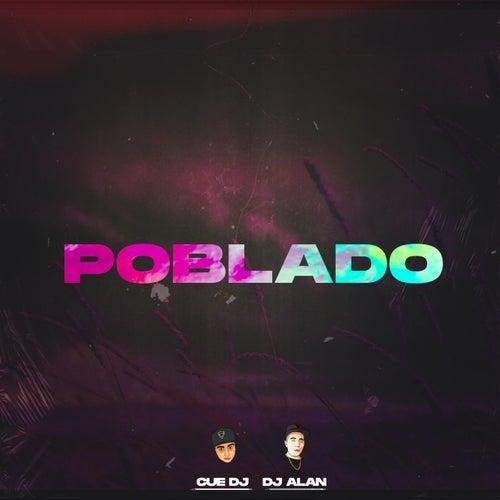 Poblado (Remix) by DJ Alan