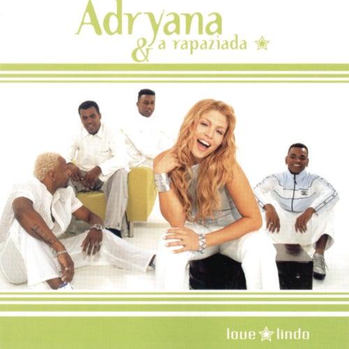 Love Lindo de Adryana E A Rapaziada