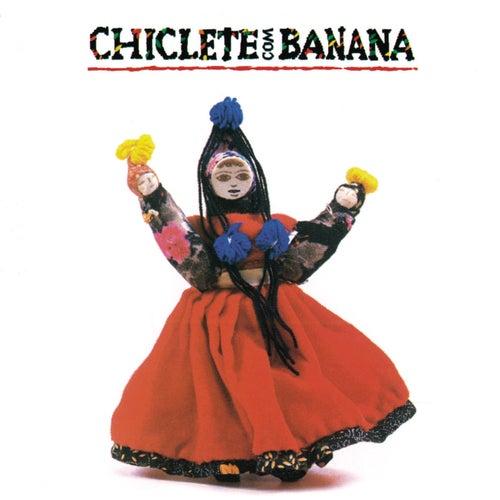 Chiclete Com Banana de Chiclete Com Banana