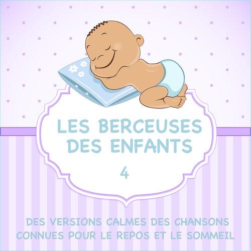 Les Berceuses Des Enfants - Des Versions Calmes Des Chansons Connues Pour Le Repos Et Le Sommeil, Vol. 4 de Sleeping Bunnies