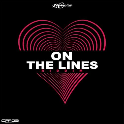 On the Lines Riddim by ZJ Chrome
