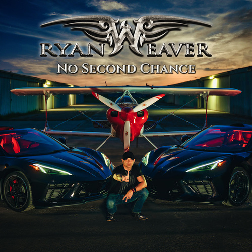 No Second Chance by Ryan Weaver