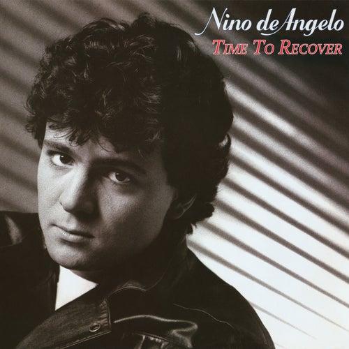 Time To Recover von Nino de Angelo