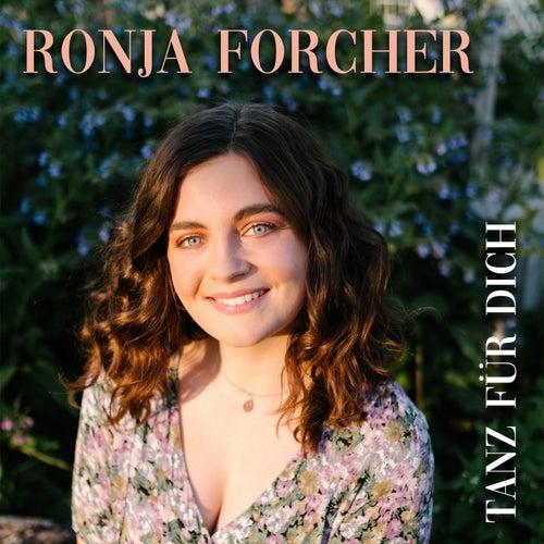 Tanz für Dich von Ronja Forcher
