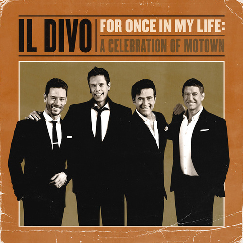 For Once In My Life: A Celebration Of Motown de Il Divo