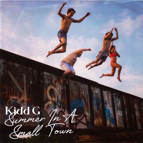 Summer In A Small Town by Kidd G