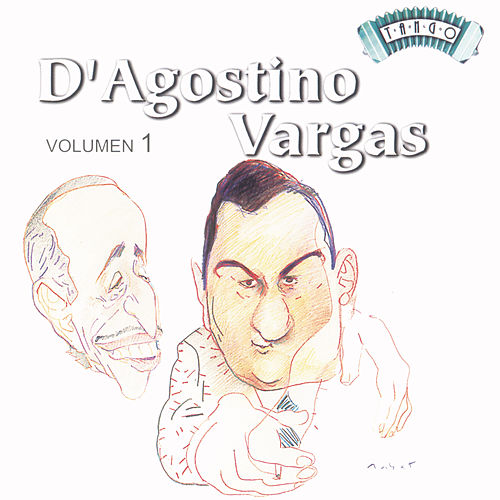Solo Tango: A. D'Agostino - A. Vargas Vol 1 von Various Artists