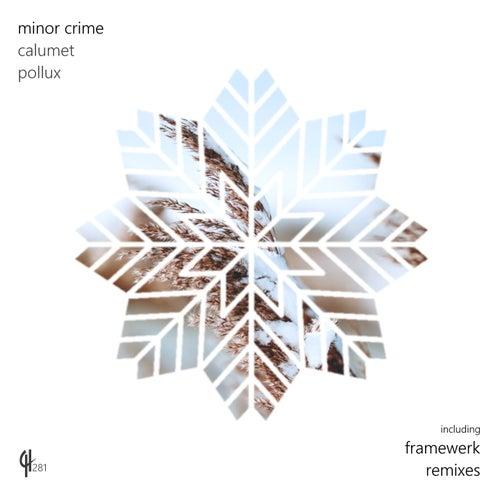Calumet by Minor Crime