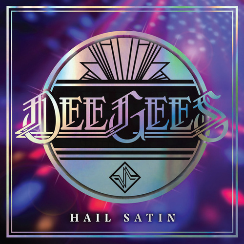 Dee Gees / Hail Satin - Foo Fighters / Live by Foo Fighters