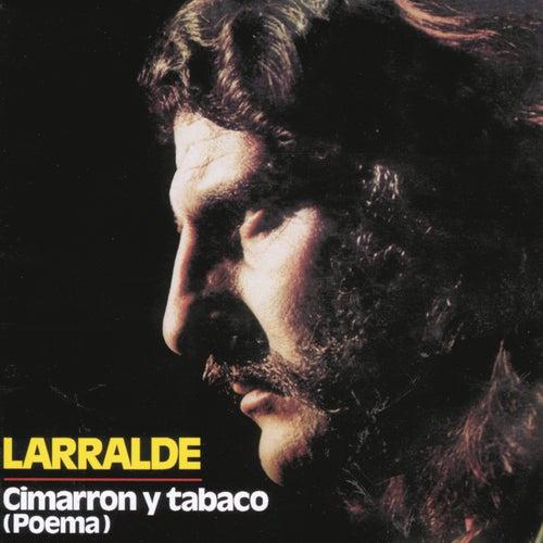 Herencia: Cimarrón Y Tabaco de Jose Larralde