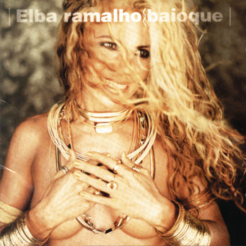 Baioque von Elba Ramalho