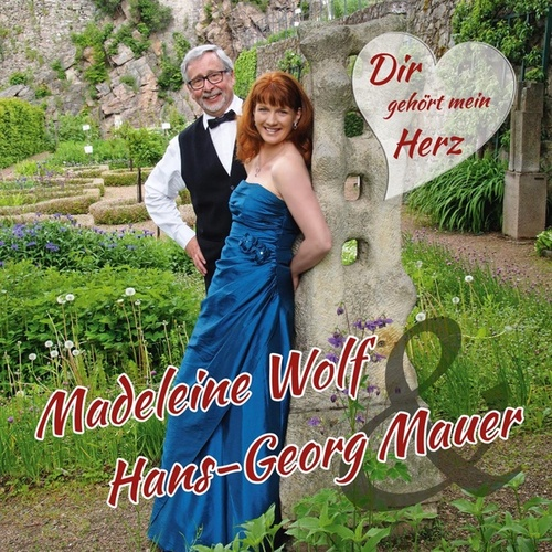 Dir gehört mein Herz von Madeleine Wolf