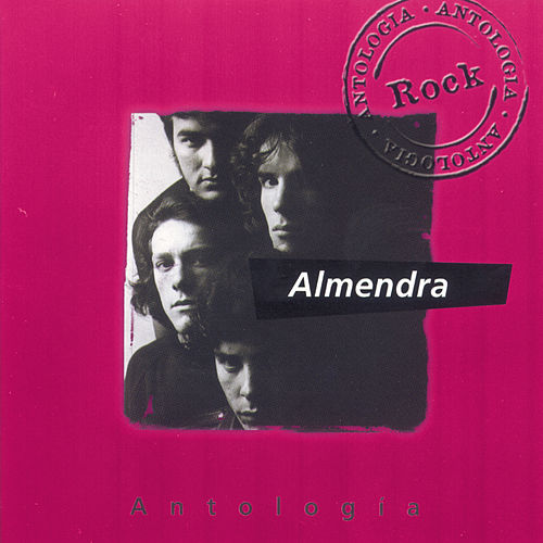 Antologia Almendra de Almendra