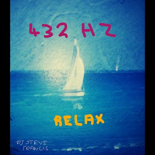 432Hz Relax de DJ Steve Francis