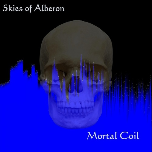Mortal Coil by Skies Of Alberon