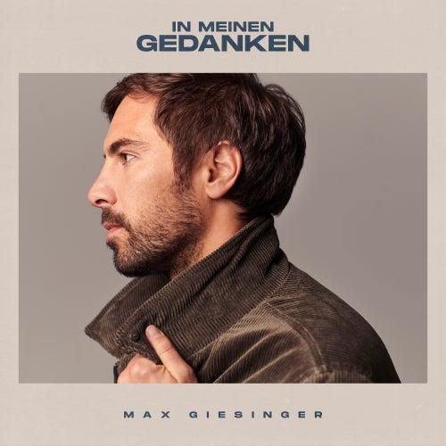 In meinen Gedanken (Gospel Chor Version) von Max Giesinger