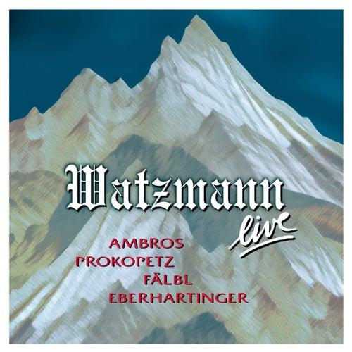 Watzmann Live 2005 von Ambros, Prokopetz, Fälbl, Eberhartinger