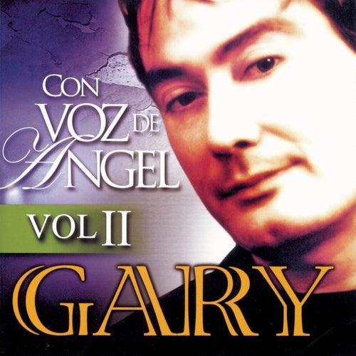 Con Voz De Angel  - Volumen 2 de Gary