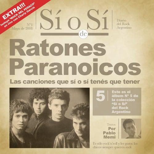 Sí o Sí - Diario del Rock Argentino - Ratones Paranoicos de Ratones Paranoicos