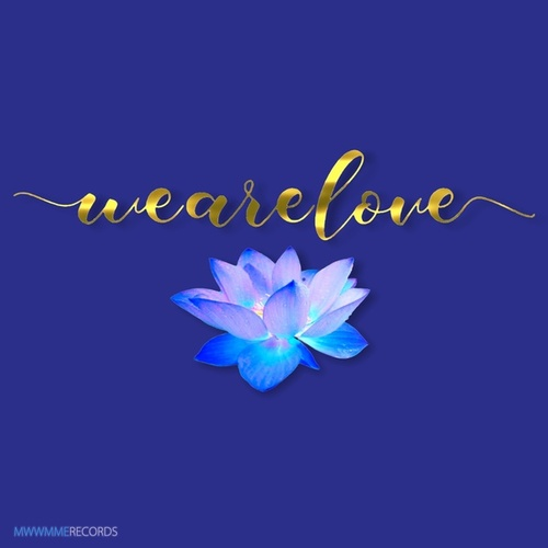 We Are Love by We Are Love