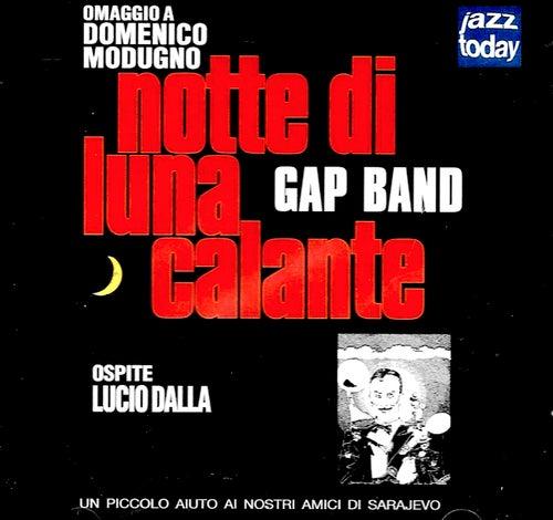 Notte Di Luna Calante von The Gap Band