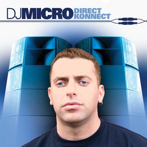 Direct Konnect (Continuous DJ Mix By DJ Micro) von Various Artists