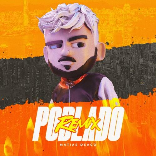 Poblado 2 (Remix) by Matias Deago
